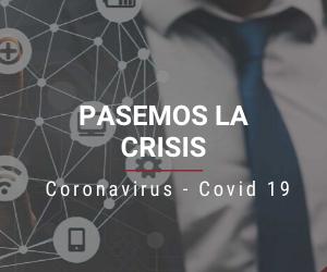 Pasemos la crisis | Covid 19
