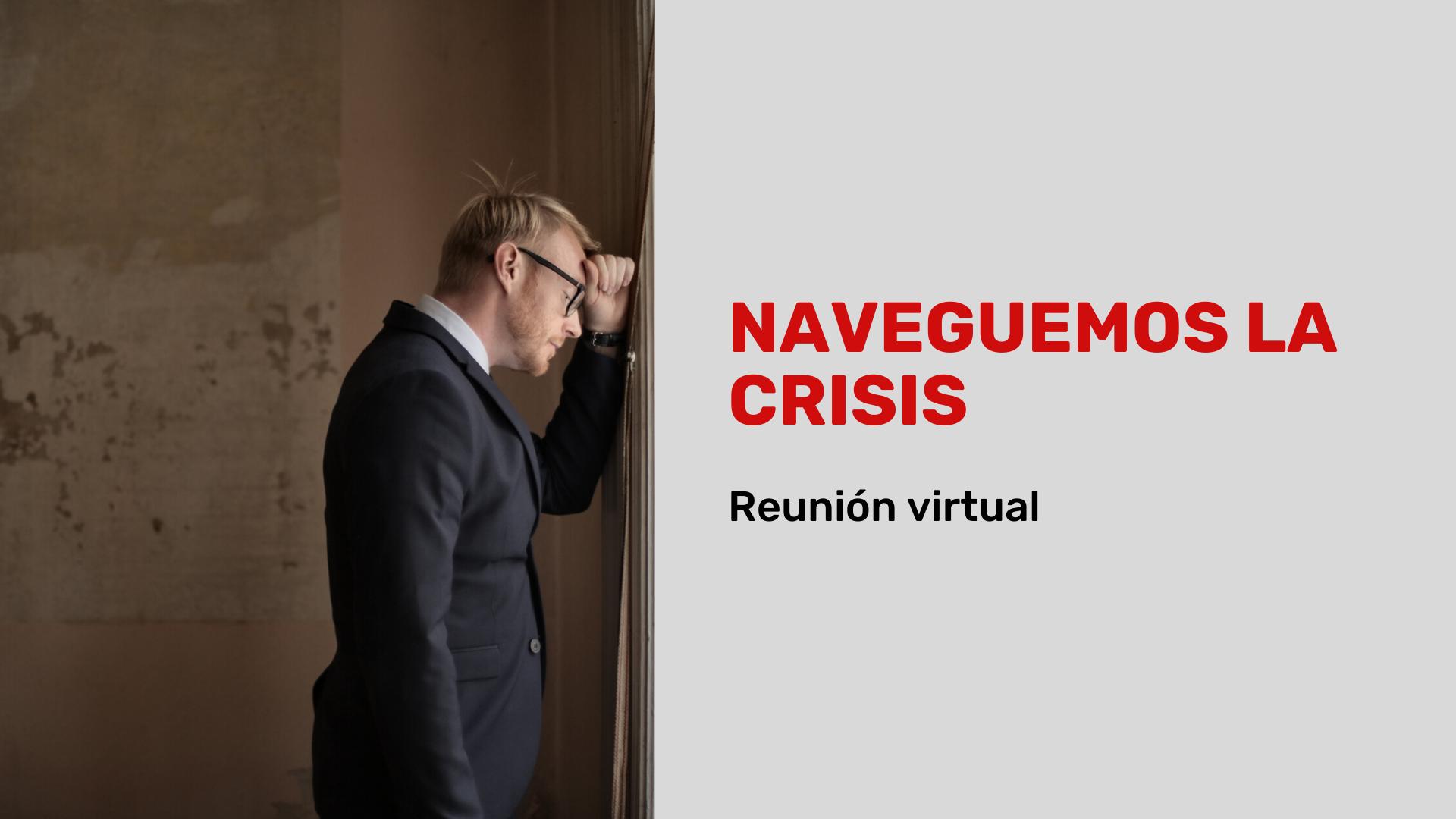 Naveguemos la crisis